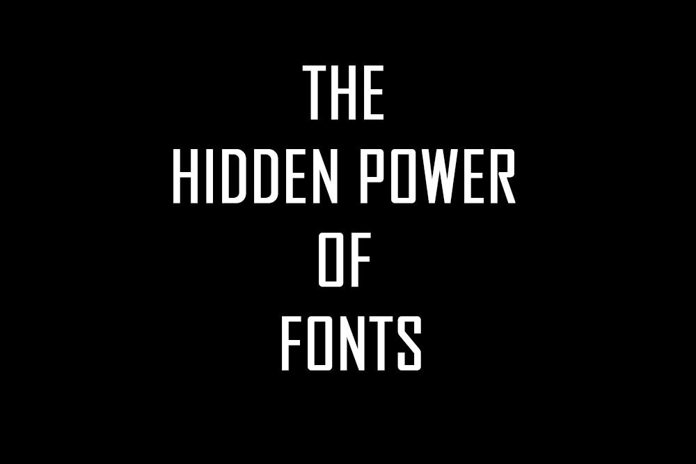Power of Fonts